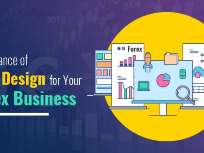 Importance of Web Design for Your Forex Business